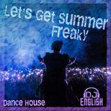 Let's Get Summer Freaky By DJ English