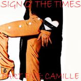 SIGN O' THE TIMES COLLECTION PART 5: CAMILLE