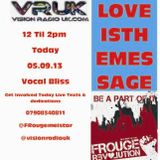 Vision Show 18 Love Is the Message 050913