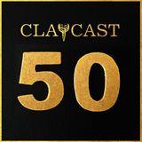 CLAPCAST #50