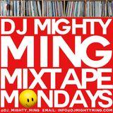 DJ Mighty Ming Presents: Mixtape Mondays 42