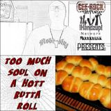 !HANDZUP! NETWORK MYXXTAPES Presents: 'TOO MUCH SOUL ON A HOTT BUTTA ROLL'