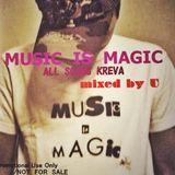 MUSIC IS MAGIC 〜ALL SONGS KREVA〜 mixed by U