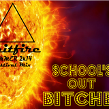 Summer 2k14 Festival Mix (School's out Bitches)
