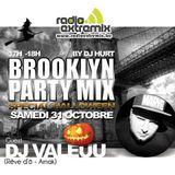 DEEJAY VALEUU @ BROOKLYN PARTY MIX on RADIO EXTREMIX w/ DJ HURT