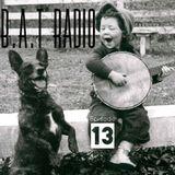 MUD presents B.A.T Radio Episode 13