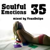 "@YoanDelipe ""Soulful Emotions 35"""