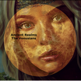 Ancient Realms - The Venusians (March 2016)