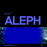 Mixtape #2 — Aleph