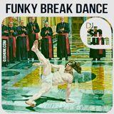 DJ Shum - Funky Break Dance 2