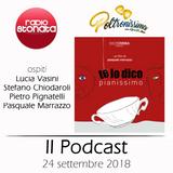 Poltronissima - 4x01 - 24.09.2018 - Te Lo Dico Pianissimo