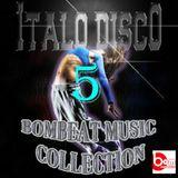 Italo Disco V0l.5 - Bombeat Music