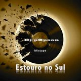 Dj Popson - Estouro no Sul - Abril/2014