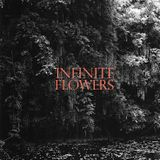 Infinite Flowers - 3/7/19