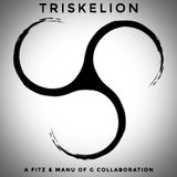 TRISKELION - A Fitz & Manu Of G Collaboration