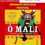 Emission d' AFRO TALENTS spéciale festival O MALI  Genève  01/2016 RADIO HDR ROUEN