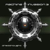 Machine Invasion 3