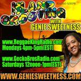 89 Island Grooving with Genie Sweetness     Week of 6/6 - 6/11 2016