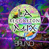 Dj Bruno - La Reggaeton Mix Vol.1