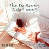 Dj Al One - From The Morning To The Evening (Mixtape)