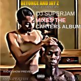 DJ Superjam mixes the Beyonce and Jay Z - Everything is Love album