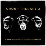 Group Therapy 2 with R.E.E.V., Fitz & Solace