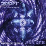 Geo Spirit v1 - Virtual Vortex by Dr. Spook (Geomagnetic) psytrance / goa / fullon / techno / house