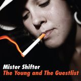 The Young & The Guestlist (2008 Blog House Mix)