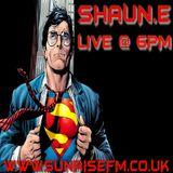 DJ SHAUN.E Saturday session live @ www.sunrisefm.co.uk 18.00-20.00 08.06.2019