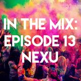 IN THE MIX - EPISODE 13 - NEXU GUEST MIX (Free Download)