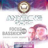 Anything Goes - Focuz b2b Basskick // 23.05.2015 // Aladin, Bremen