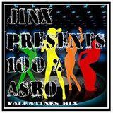 JINX- 100% ASBO VALENTINES MIX