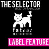The Selector - W/ FatCat Records & Copy Paste Soul
