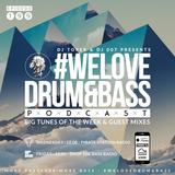 DJ Toper & DJ 007 Presents #WeLoveDrum&Bass Podcast #199