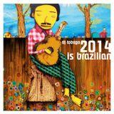 DJ TOBAGO presents 2014 IS BRAZILIAN