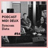 Podcast #84 - Syncom Data [SD Records]