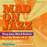 MADONJAZZ From the Vaults vol. 8: Deep Jazz, Afro & Eastern Sounds