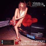 Disco At Midnight (DJ Zimmo Mix April 2015)