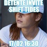 detente invite Shift Tides  - 17:02:2016
