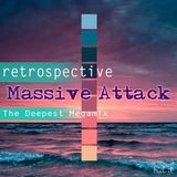 andygri|retrospective-MASSIVE ATTACK [the deepest megamix]