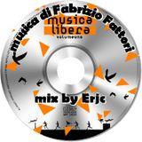Musica libera di Fabrizio Fattori - mix by Erjc