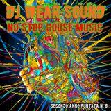 DJ WEAR SOUND - NO STOP HOUSE MUSIC Secondo Anno Puntata N. 6