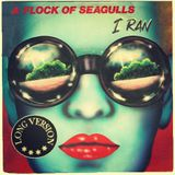 A Flock of Seagulls - I Ran (So Far Away) (Long Version)