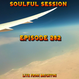 Soulful Session, Zero Radio 15.6.19 (Episode 282) Live from Brighton with DJ Chris Philps