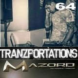 Tranzportations Part 64 - Mazord Monthly - Full On Psy