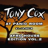 TONY COX AT PANIC ROOM (21.10.2018) AFRO HOUSE EDITION VOL. 2