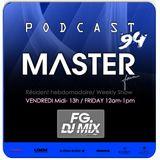 DJ MASTER Podcast 94 (masterforever.com) ON AIR Live FG MIX DJ RADIO