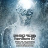 Hard Force Presents: HeartBeats 2