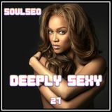 Deeply Sexy 27