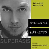 294.-Superasis Presents: Sonidos Del Universo@Radioshow #294 Live from NYC-TECHNO.09.03.18